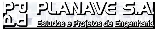 PLANAVE S.A. - Estudos e Projetos de Engenharia